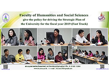 Dean of the Faculty of Humanities and Social Sciences give the policy for driving the Strategic Plan of the University for the fiscal year 2019 (Fast Track)