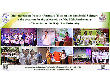 Big celebration from the Faculty of Humanities and Social Sciences in the occasion for the celebration of the 80th Anniversary of Suan Sunandha Rajabhat University.