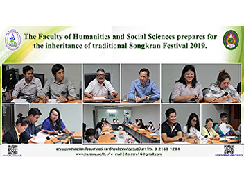 The Faculty of Humanities and Social Sciences prepares for the inheritance of traditional Songkran Festival 2019.
