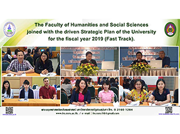 The Faculty of Humanities and Social Sciences joined with the driven Strategic Plan of the University for the fiscal year 2019 (Fast Track).