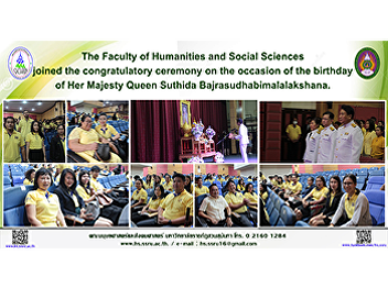 The Faculty of Humanities and Social Sciences joined the congratulatory ceremony on the occasion of the birthday of Her Majesty Queen Suthida Bajrasudhabimalalakshana.