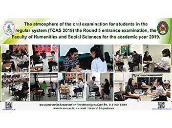 The atmosphere of the oral examination for students in the regular system (TCAS 2019) the Round 5 entrance examination, the Faculty of Humanities and Social Sciences for the academic year 2019.