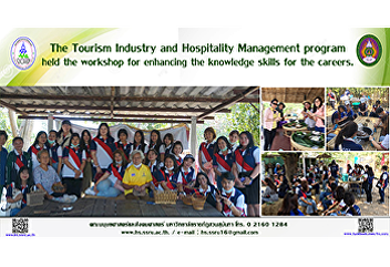 The Tourism Industry and Hospitality Management program held the workshop for enhancing the knowledge skills for the careers.