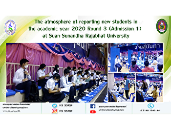 The atmosphere of reporting new students in the academic year 2020 Round 3 (Admission 1) at Suan Sunandha Rajabhat University