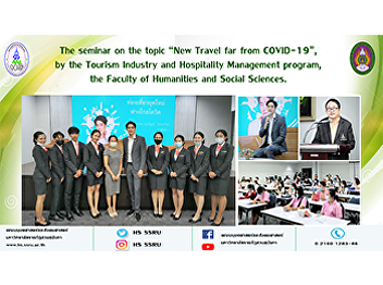 """The seminar on the topic """"New Travel far from COVID-19"""", by the Tourism Industry and Hospitality Management program, the Faculty of Humanities and Social Sciences."""