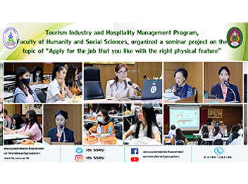 """Tourism Industry and Hospitality Management Program, Faculty of Humanity and Social Sciences, organized a seminar project on the topic of """"Apply for the job that you like with the right physical feature"""""""