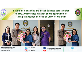 Faculty of Humanities and Social Sciences congratulated to Mrs. Amornwadee Klinchan on the opportunity of taking the position of Head of Office of the Dean