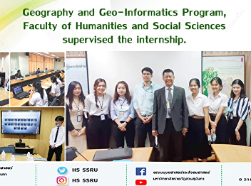 Geography and Geo-Informatics Program, Faculty of Humanities and Social Sciences supervised the internship.